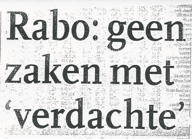 Rabo geen zaken met verdachte